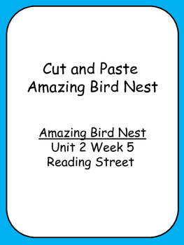 Cut and Paste Unit 2 Reading Street  Amazing Bird Nests Consonant Digraphs