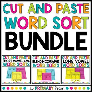 Cut and Paste Word Sort Bundle - CVC Words, Long Vowels, Blends and Digraphs