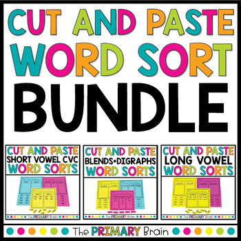 Cut and Paste Word Sort Bundle - Includes CVC, Long Vowels, Blends, and Digraphs