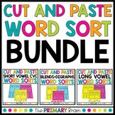 Cut and Paste Word Sort Bundle - CVC, Long Vowels, Blends,