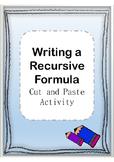 Algebra Cut and Paste Writing the Recursive Formula Activity