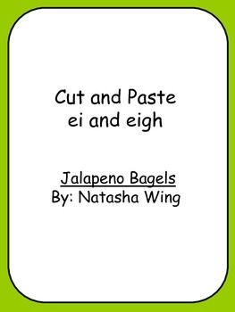 Cut and Paste ei and eigh Jalapeno Bagels Reading Street 3rd Grade