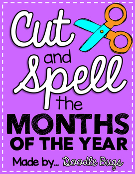 Cut and Spell the Months of the Year