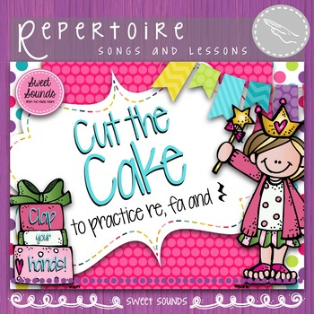 Cut the Cake Double Pack {Mi Re Do and Fa Practice Packs}
