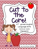 Cut to the Core! {2nd grade Language Arts Standards}