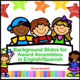 Virtual Award Assembly Background Slides - English & Spanish