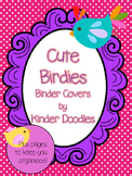 Cute Birdies Binder Covers & Pages ~ Editable