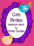 Editable Cute Birdies ~ Bird Themed Classroom Decor Set