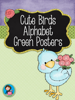 Cute Birds Green Alphabet Posters