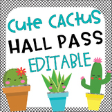 Cute Cactus Hall Passes Editable