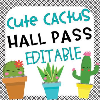 Cute Cactus Hall Passes Editable