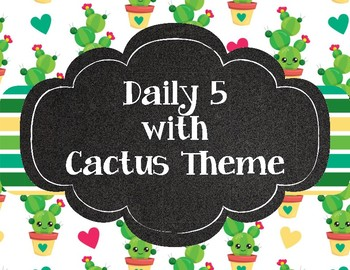 Cute Cactus Theme Daily 5