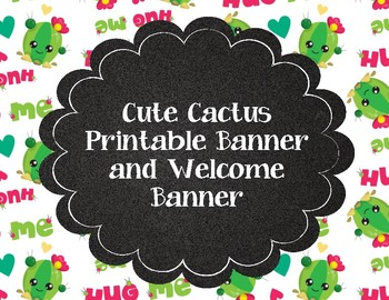 Cute Cactus Welcome Banner and Printable Banners