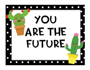 Cute Cactus When You Enter This Classroom Posters