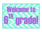 Cute Chevron Door Sign - Welcome to 6th Grade