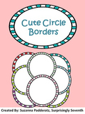 Cute Circle Borders - Set of 24!