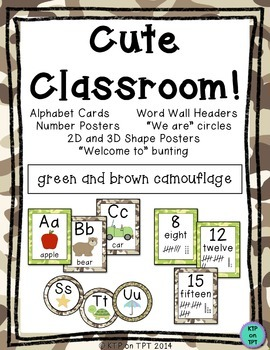 Cute Classroom! (green/brown camo alphabet, number and shape classroom decor)