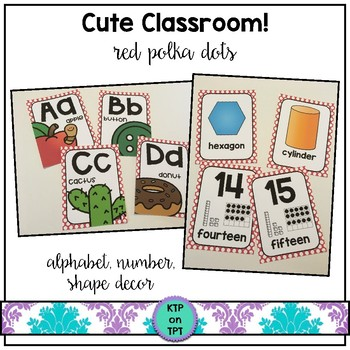 Cute Classroom! (red polka dots alphabet and number decor)