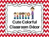 Cute Colorful Classroom Decor