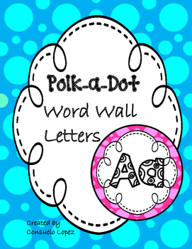 Cute! Colorful! Word Wall Letters