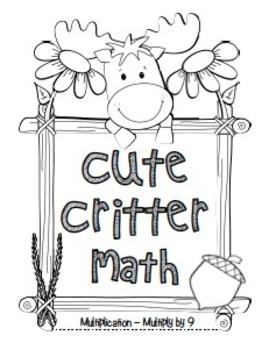 """Cute Critter Math"" Multiply 9 - Common Core - Multiplication Fun! (black line)"