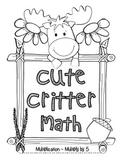 """Cute Critter Math"" Multiply Common Core - Multiplication Fun! (black line)"