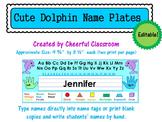Name Plates / Name Tags - Editable (Cute Dolphin Theme)