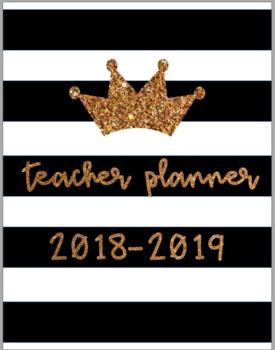 Print & Go 2018-2019 Teacher is the Queen Planner