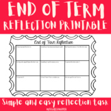 Cute End of Term Reflection - Printable
