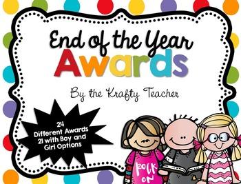 End of the Year Classroom Awards Rainbow, Polkadot, First,