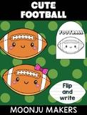 Cute Football - Moonju Makers, Activity, Writing, Superbowl, Sports