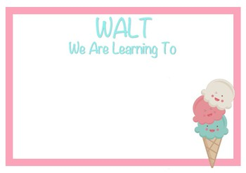 Cute Learning Intention Posters - WALT & WILF