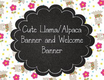 Cute Llama/Alpaca Welcome Banner and Printable Banners