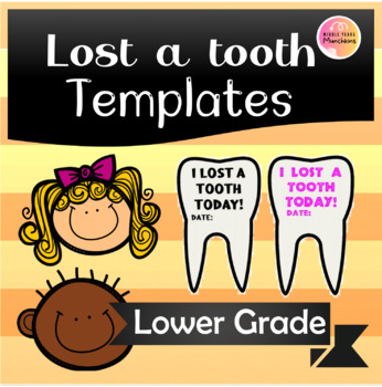 Cute 'Lost A Tooth' Template