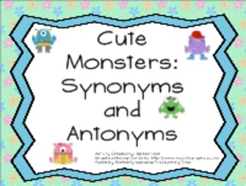 Cute Monsters: Synonyms and Antonyms SMARTboard Activity
