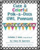 Cute OWL WELCOME Pennant Sign! (English)