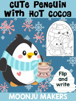 Cute Penguin with Hot Cocoa - MOONJU MAKERS - Flip and Write