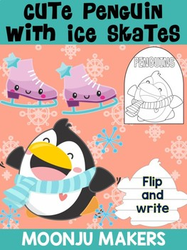 Cute Penguin with Ice Skates -  Moonju Makers Activity, Craft, Writing, Winter