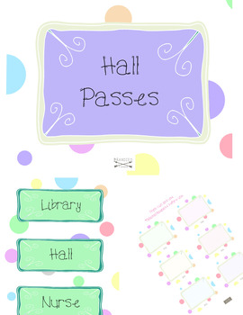 Cute Polka dot Classroom Signs, Hall Passes, and Labels