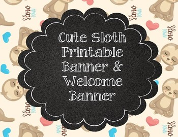 Cute Sloth or Alpaca Welcome Banner and Printable Banners
