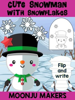 Cute Snowman with Snowflakes E - Moonju Makers Activity, Craft, Writing
