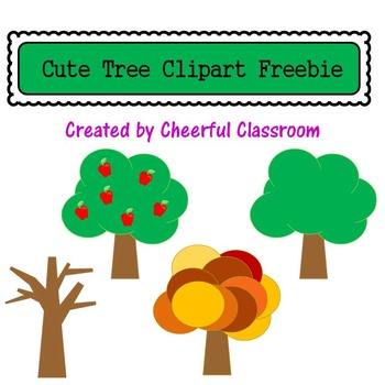 Trees (Cute Clipart Freebie) by Cheerful Classroom | TpT