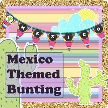 "Cute World Geography ""Mexico"" Bunting Classroom Decor"