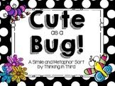 Cute as a Bug: A Simile & Metaphor Sort