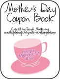 Cute, cheap and thoughtful? A Mother's Day Coupon Book!