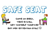 Cute, yet functional, PBIS safe seat signage!