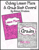 Cutesy Lesson Plans & Grade Book Covers