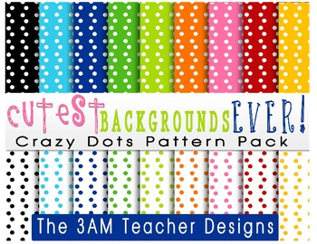 Cutest Backgrounds Ever: Crazy Dots Pattern Pack