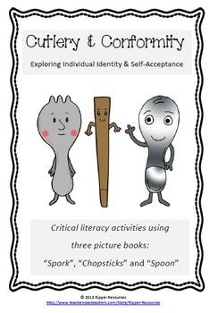 """""""Spork"""" Cutlery & Conformity - A critical literacy unit"""