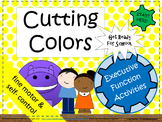 """Cutting Colors""  Learn to use scissors and practice self-control."